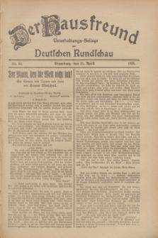 Der Hausfreund : Unterhaltungs-Beilage zur Deutschen Rundschau. 1928, Nr. 83 (21 April)