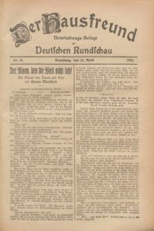 Der Hausfreund : Unterhaltungs-Beilage zur Deutschen Rundschau. 1928, Nr. 85 (25 April)