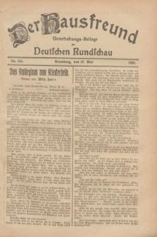 Der Hausfreund : Unterhaltungs-Beilage zur Deutschen Rundschau. 1928, Nr. 105 (22 Mai)