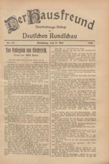 Der Hausfreund : Unterhaltungs-Beilage zur Deutschen Rundschau. 1928, Nr. 107 (24 Mai)