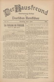 Der Hausfreund : Unterhaltungs-Beilage zur Deutschen Rundschau. 1928, Nr. 117 (6 Juni)