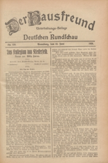 Der Hausfreund : Unterhaltungs-Beilage zur Deutschen Rundschau. 1928, Nr. 120 (10 Juni)