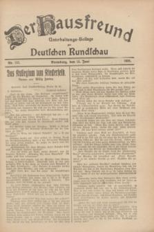 Der Hausfreund : Unterhaltungs-Beilage zur Deutschen Rundschau. 1928, Nr. 122 (13 Juni)