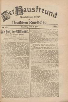 Der Hausfreund : Unterhaltungs-Beilage zur Deutschen Rundschau. 1928, Nr. 125 (16 Juni)