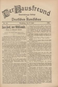 Der Hausfreund : Unterhaltungs-Beilage zur Deutschen Rundschau. 1928, Nr. 126 (17 Juni)