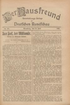 Der Hausfreund : Unterhaltungs-Beilage zur Deutschen Rundschau. 1928, Nr. 127 (19 Juni)