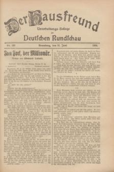 Der Hausfreund : Unterhaltungs-Beilage zur Deutschen Rundschau. 1928, Nr. 129 (21 Juni)