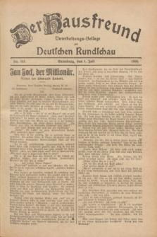 Der Hausfreund : Unterhaltungs-Beilage zur Deutschen Rundschau. 1928, Nr. 137 (4 Juli)
