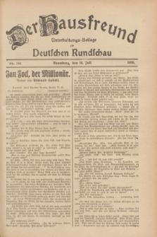 Der Hausfreund : Unterhaltungs-Beilage zur Deutschen Rundschau. 1928, Nr. 146 (14 Juli)