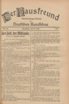 Der Hausfreund : Unterhaltungs-Beilage zur Deutschen Rundschau. 1928, Nr. 149 (18 Juli)