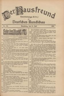 Der Hausfreund : Unterhaltungs-Beilage zur Deutschen Rundschau. 1928, Nr. 154 (24 Juli)