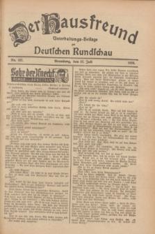 Der Hausfreund : Unterhaltungs-Beilage zur Deutschen Rundschau. 1928, Nr. 157 (27 Juli)