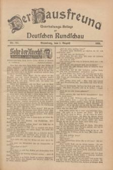 Der Hausfreund : Unterhaltungs-Beilage zur Deutschen Rundschau. 1928, Nr. 161 (1 August)