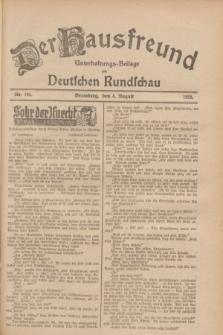 Der Hausfreund : Unterhaltungs-Beilage zur Deutschen Rundschau. 1928, Nr. 164 (4 August)