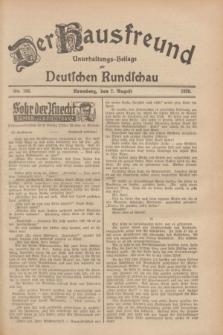 Der Hausfreund : Unterhaltungs-Beilage zur Deutschen Rundschau. 1928, Nr. 166 (7 August)