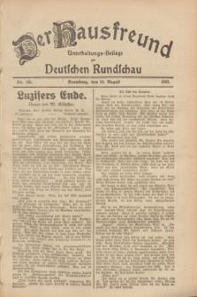 Der Hausfreund : Unterhaltungs-Beilage zur Deutschen Rundschau. 1928, Nr. 183 (28 August)