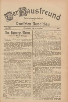 Der Hausfreund : Unterhaltungs-Beilage zur Deutschen Rundschau. 1928, Nr. 237 (30 October)