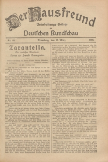 Der Hausfreund : Unterhaltungs-Beilage zur Deutschen Rundschau. 1929, Nr. 60 (13 März)