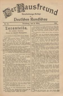 Der Hausfreund : Unterhaltungs-Beilage zur Deutschen Rundschau. 1929, Nr. 66 (20 März)
