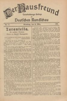 Der Hausfreund : Unterhaltungs-Beilage zur Deutschen Rundschau. 1929, Nr. 74 (29 März)