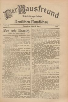 Der Hausfreund : Unterhaltungs-Beilage zur Deutschen Rundschau. 1929, Nr. 85 (13 April)