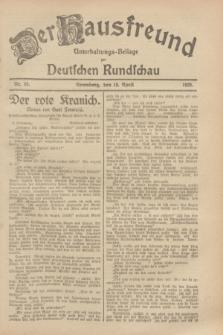 Der Hausfreund : Unterhaltungs-Beilage zur Deutschen Rundschau. 1929, Nr. 89 (19 April)