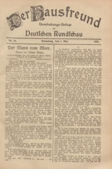 Der Hausfreund : Unterhaltungs-Beilage zur Deutschen Rundschau. 1929, Nr. 99 (1 Mai)