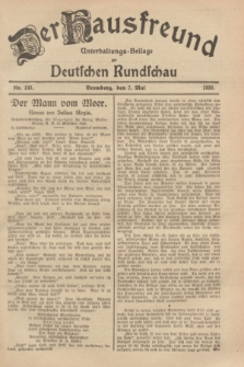 Der Hausfreund : Unterhaltungs-Beilage zur Deutschen Rundschau. 1929, Nr. 103 (7 Mai)