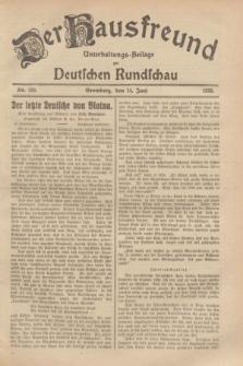 Der Hausfreund : Unterhaltungs-Beilage zur Deutschen Rundschau. 1929, Nr. 133 (14 Juni)