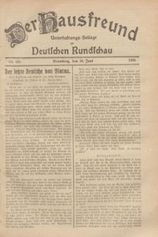 Der Hausfreund : Unterhaltungs-Beilage zur Deutschen Rundschau. 1929, Nr. 135 (16 Juni)