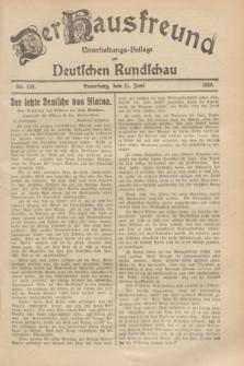 Der Hausfreund : Unterhaltungs-Beilage zur Deutschen Rundschau. 1929, Nr. 139 (21 Juni)