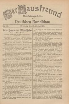 Der Hausfreund : Unterhaltungs-Beilage zur Deutschen Rundschau. 1929, Nr. 245 (27 Oktober)