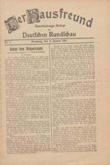 Der Hausfreund : Unterhaltungs-Beilage zur Deutschen Rundschau. 1930, Nr. 7 (10 Januar)