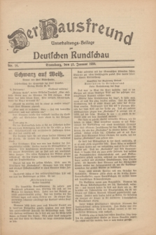 Der Hausfreund : Unterhaltungs-Beilage zur Deutschen Rundschau. 1930, Nr. 16 (21 Januar)