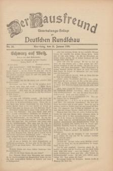 Der Hausfreund : Unterhaltungs-Beilage zur Deutschen Rundschau. 1930, Nr. 20 (25 Januar)