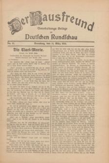 Der Hausfreund : Unterhaltungs-Beilage zur Deutschen Rundschau. 1930, Nr. 61 (14 März)