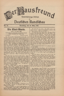 Der Hausfreund : Unterhaltungs-Beilage zur Deutschen Rundschau. 1930, Nr. 66 (20 März)