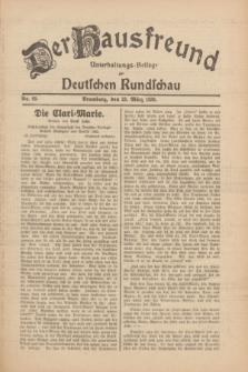 Der Hausfreund : Unterhaltungs-Beilage zur Deutschen Rundschau. 1930, Nr. 69 (23 März)