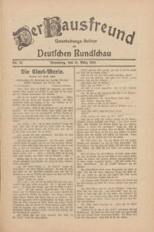 Der Hausfreund : Unterhaltungs-Beilage zur Deutschen Rundschau. 1930, Nr. 70 (25 März)
