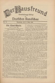 Der Hausfreund : Unterhaltungs-Beilage zur Deutschen Rundschau. 1930, Nr. 74 (29 März)