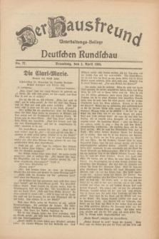 Der Hausfreund : Unterhaltungs-Beilage zur Deutschen Rundschau. 1930, Nr. 77 (2 April)