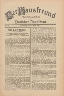 Der Hausfreund : Unterhaltungs-Beilage zur Deutschen Rundschau. 1930, Nr. 85 (11 April)