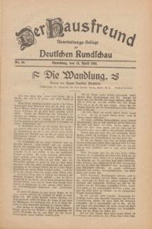 Der Hausfreund : Unterhaltungs-Beilage zur Deutschen Rundschau. 1930, Nr. 89 (16 April)