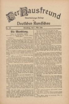 Der Hausfreund : Unterhaltungs-Beilage zur Deutschen Rundschau. 1930, Nr. 100 (1 Mai)