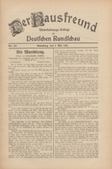 Der Hausfreund : Unterhaltungs-Beilage zur Deutschen Rundschau. 1930, Nr. 102 (3 Mai)