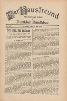 Der Hausfreund : Unterhaltungs-Beilage zur Deutschen Rundschau. 1930, Nr. 115 (20 Mai)