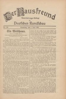 Der Hausfreund : Unterhaltungs-Beilage zur Deutschen Rundschau. 1930, Nr. 130 (7 Juni)