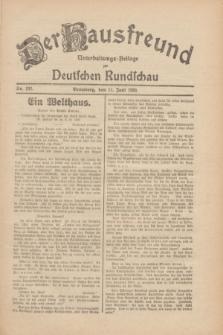 Der Hausfreund : Unterhaltungs-Beilage zur Deutschen Rundschau. 1930, Nr. 132 (11 Juni)