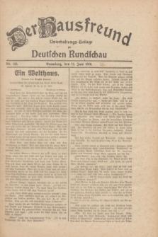Der Hausfreund : Unterhaltungs-Beilage zur Deutschen Rundschau. 1930, Nr. 135 (14 Juni)