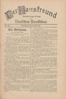 Der Hausfreund : Unterhaltungs-Beilage zur Deutschen Rundschau. 1930, Nr. 139 (19 Juni)
